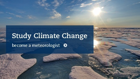 Study climate change and become a meteorologist